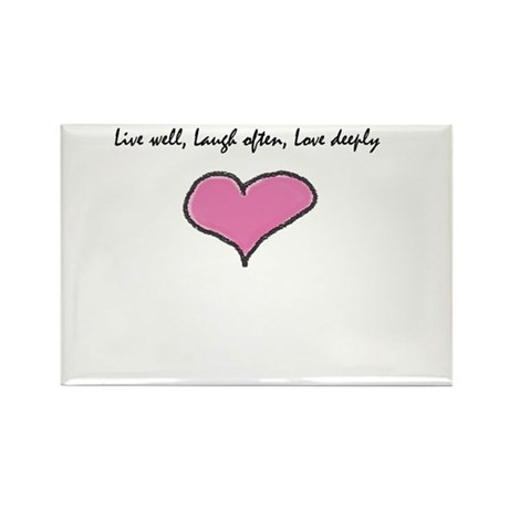 Live Well, Laugh Often, Love Rectangle Magnet