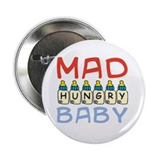 "Mad Hungry Baby Boy 2.25"" Button"