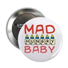 "Mad Hungry Baby Girl (Button) 2.25"" Button"