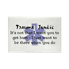 Trauma Junkie Rectangle Magnet