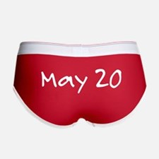 """""""May 20"""" printed on a Women's Boy Brief"""