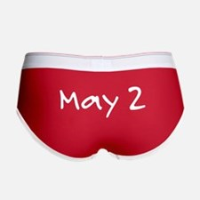 """""""May 2"""" printed on a Women's Boy Brief"""
