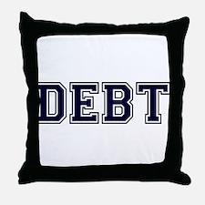 Debt Throw Pillow