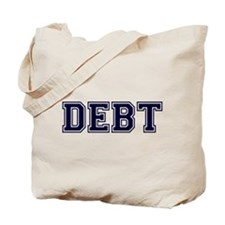Debt Tote Bag