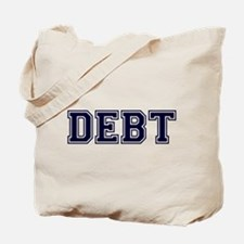 Debt Tote Bag