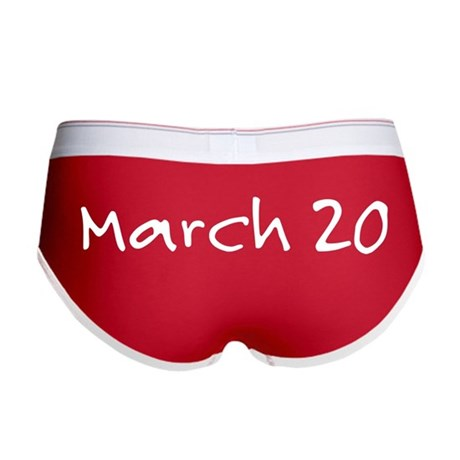 """March 20"" printed on a Women's Boy Brie"