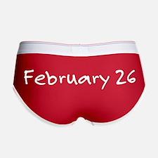 """February 26"" printed on a Women's Boy B"