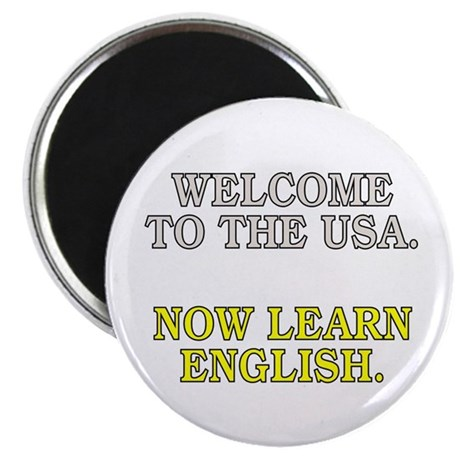 """Welcome to the USA... (2.25"""" magnet)"""