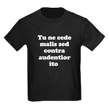 Tu ne cede malis sed contra audentior ito T-Shirt