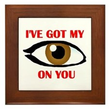 MY EYE ON YOU Framed Tile