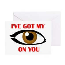 MY EYE ON YOU Greeting Cards (Pk of 10)