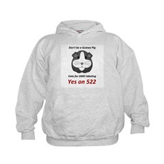 Yes on 522 Vote for GMO labeling Hoodie