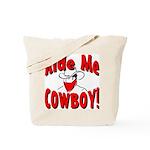 Ride Me Tote Bag