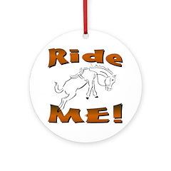 Ride Me Ornament (Round)