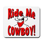 Ride Me Mousepad