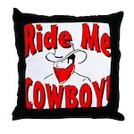 Ride Me Throw Pillow