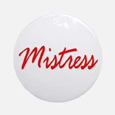 Mistress Ornament (Round)