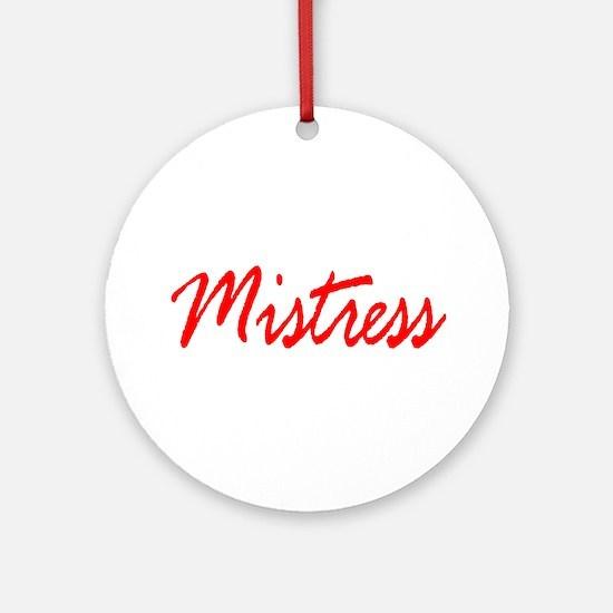 Mistress Ornament (Round)