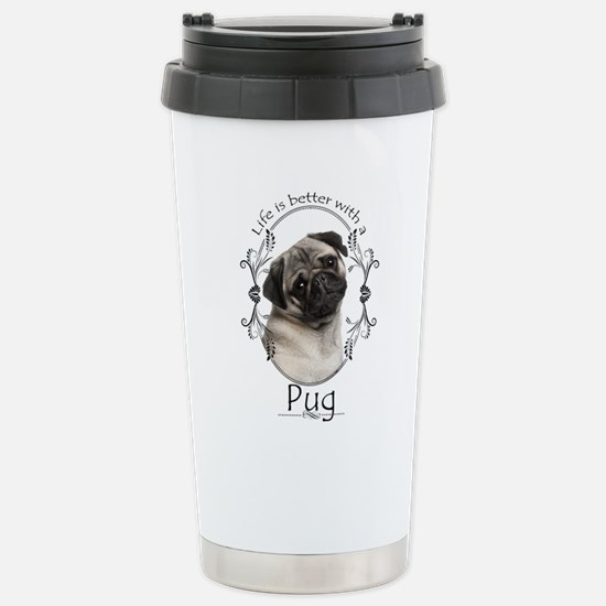 Lifes Better Pug Travel Mug