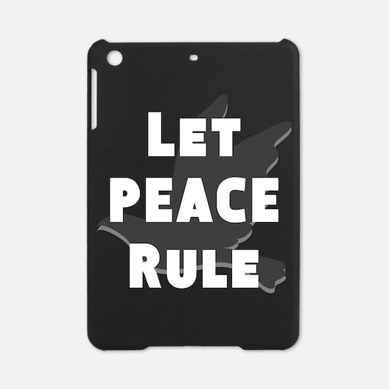 Let Peace Rule iPad Mini Case