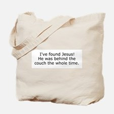Jesus behind the couch Tote Bag