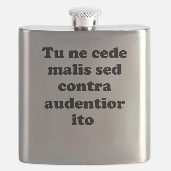 Tu ne cede malis sed contra audentior ito Flask