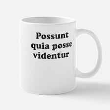 Possunt quia posse videntur Mugs
