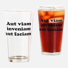 Aut viam inveniam aut faciam Drinking Glass