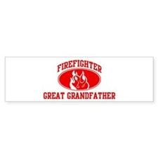 Firefighter GREAT GRANDFATHER Bumper Bumper Stickers