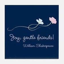 Joy, Gentle Friends! Tile Coaster