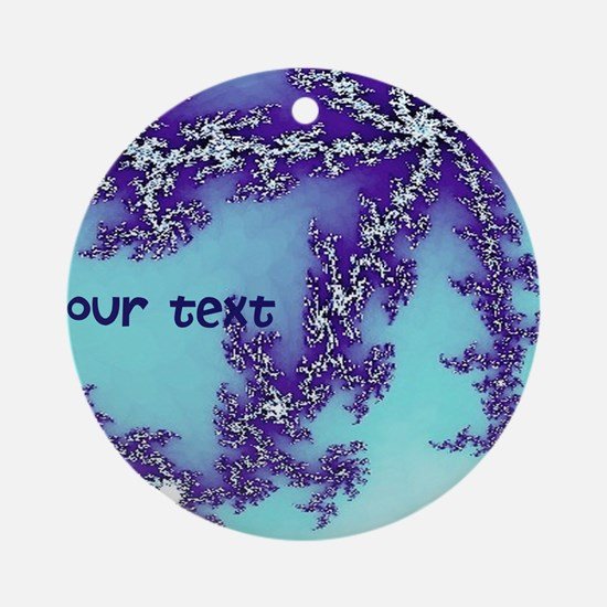 fractal YOUR TEXT Ornament (Round)