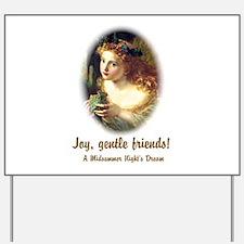Joy, Gentle Friends! Yard Sign