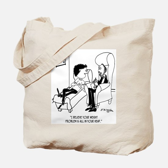 Your Weight Problem Is In Your Head Tote Bag