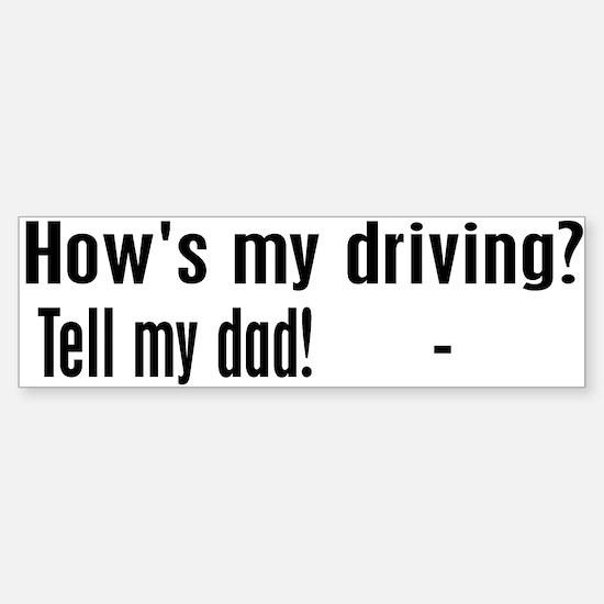 Tell My Dad! Bumper Car Car Sticker