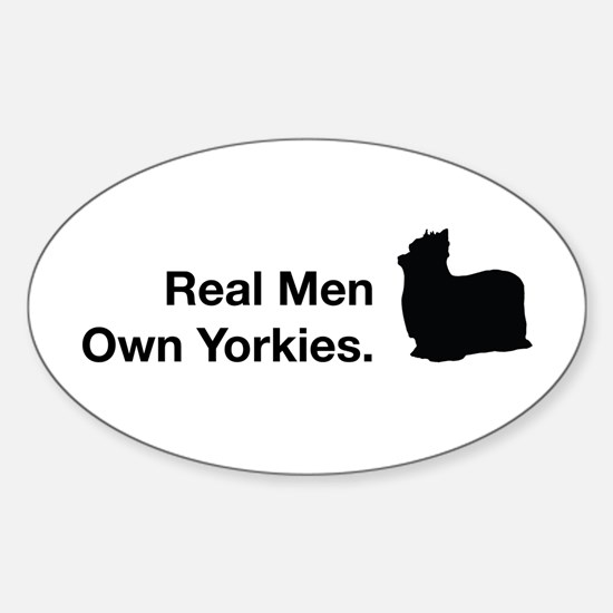 Real Men Own Yorkies Oval Decal Decal
