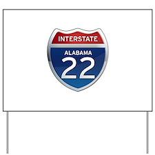 Alabama Interstate 22 Yard Sign