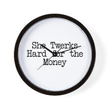She Twerks Hard for the Money Wall Clock