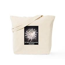 I'm not a pyromanic (honest) Tote Bag