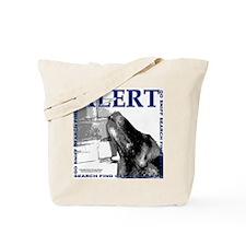 Belgian Malinois Alert Nose work Search o Tote Bag