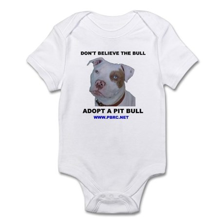 Don't Believe the Bull Infant Creeper