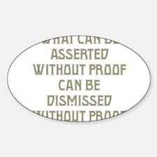 Asserted without Proof Sticker (Oval)