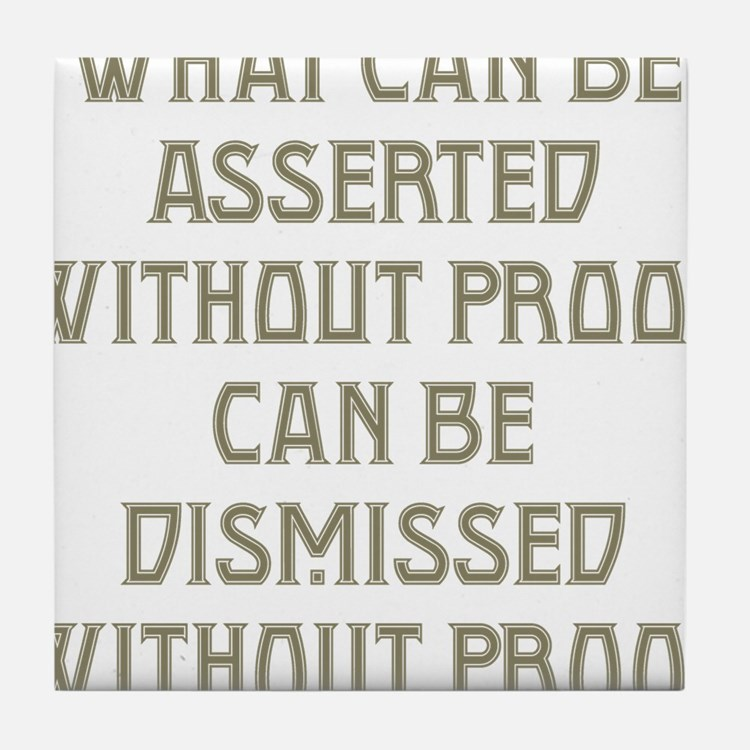 Asserted without Proof Tile Coaster