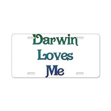 Darwin Loves Me Aluminum License Plate