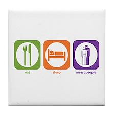 Eat Sleep Arrest Tile Coaster