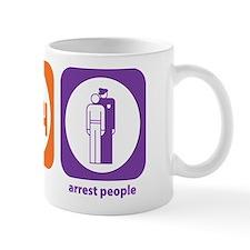 Eat Sleep Arrest Mug