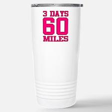 3 Days 60 Miles Travel Mug