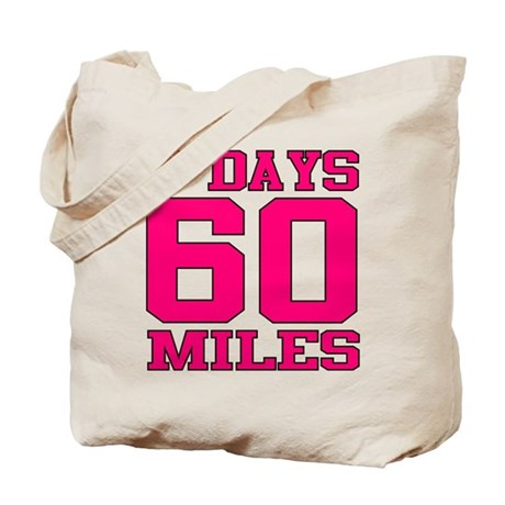 3 Days 60 Miles Tote Bag