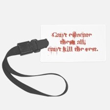 Can't Educate Them All Luggage Tag