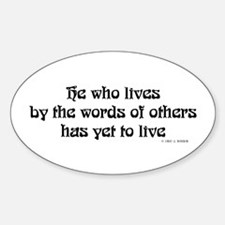 He who lives by the words of Oval Decal
