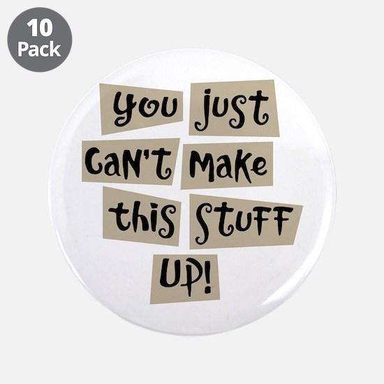 "Stuff Up! - 3.5"" Button (10 pack)"